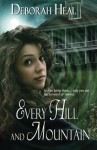 Every Hill and Mountain - Deborah Heal