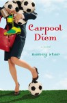 Carpool Diem - Nancy Star