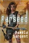 Farseed - Pamela Sargent