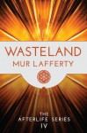 Wasteland - Mur Lafferty