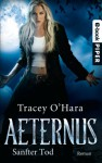 Sanfter Tod: Aeternus 2 (German Edition) - Tracey O'Hara, Michael Siefener