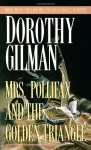 Mrs. Pollifax and the Golden Triangle - Dorothy Gilman