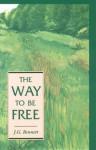The Way to Be Free - John Godolphin Bennett