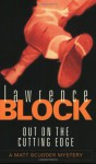 Out on the Cutting Edge (Matt Scudder Mystery) - Lawrence Block