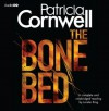 The Bone Bed (Audio Cd) - Lorelei King, Patricia Cornwell