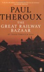 Great Railway Bazaar - Paul Theroux