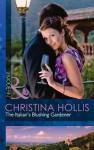 The Italian's Blushing Gardener - Christina Hollis