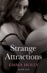 Strange Attractions - Emma Holly