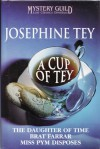 A Cup of Tey - Josephine Tey