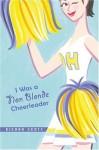 I Was a Non-Blonde Cheerleader - Kieran Scott