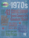 The 1970s: 41 Great Songs from Country's Greatest Stars - Hal Leonard Publishing Company