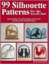 Silhouette Patterns for the Scroll Saw: Easy-To-Make, Versatile Designs for Practical and Decorative Animal Projects - Terence Calway