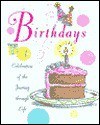 Birthdays:: A Celebration of the Journey Through Life - Ariel Books