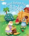 God Helps Me Bible - Juliet David, Clare Caddy