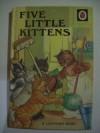 Five Little Kittens - A.J. MacGregor, W. Perring
