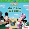 No Place Like Earth (Disney Mickey Mouse Clubhouse) - Susan Amerikaner