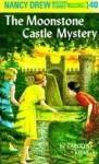 The Moonstone Castle Mystery (Nancy Drew, #40) - Carolyn Keene