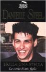 Brilla una stella: la storia di mio figlio - Danielle Steel, Grazia Maria Griffini