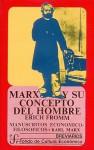 Marx y su Concepto del Hombre (Filosofa) - Erich Fromm