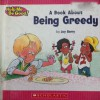 A Book About Being Greedy - Joy Berry