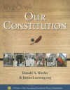 Our Constitution - Donald A. Ritchie, JusticeLearning.org