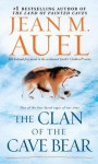 The Clan of the Cave Bear (Earth's Children, Book One): with Bonus Content - Jean M. Auel