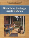 Benches, Swings, and Gliders - Nick Engler