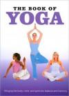 The Book of Yoga - Parragon