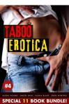 Taboo Erotica - Angel Wild, Sasha Blake, Lexi Lane, Eden Winters