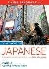 Starting Out in Japanese: Part 2--Getting Around Town - Living Language