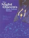 The Night Queen's Blue Velvet Dress - Gail Saunders-Smith