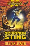 Scorpion Sting: Extreme Adventures - Justin D'Ath