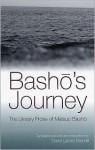 Basho's Journey: The Literary Prose of Matsuo Basho - Matsuo Bashō, David Landis Barnhill