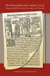 Pornoboscodidascalus Latinus (1624): Kaspar Barth's Neo-Latin Translation of Celestina - Enrique Fernçndez Rivera, Fernando de Rojas