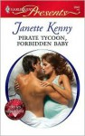Pirate Tycoon, Forbidden Baby - Janette Kenny