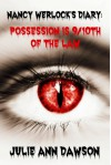 Nancy Werlock's Diary: Possession is 9/10th of the Law - Julie Ann Dawson