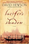 Lucifer's Shadow - David Hewson
