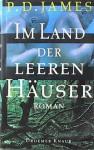 Im Land der leeren Häuser - P.D. James, Christa E. Seibicke