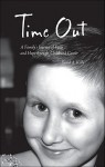 Time Out: A Family's Journey of Faith and Hope Through Childhood Cancer - David Kelly