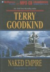 Naked Empire - Terry Goodkind, Jim Bond