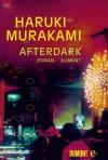 Afterdark - Haruki Murakami, Ursula Gräfe