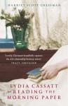 Lydia Cassatt Reading the Morning Paper - Harriet Scott Chessman