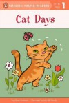 Cat Days (Penguin Young Readers, Level 1) - Alexa Andrews