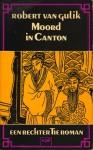 Moord in Canton - Robert van Gulik