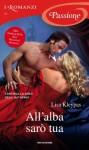 All'alba sarò tua (I Romanzi Passione) (Italian Edition) - Lisa Kleypas, Piera Marin