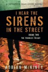 I Hear the Sirens in the Street: A Detective Sean Duffy Novel (The Troubles Trilogy) - Adrian McKinty