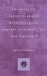 Advances on Theoretical and Methodological Aspects of Probability and Statistics - N. Balakrishnan
