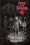 Dare to Be Scared 4: Thirteen More Tales of Terror - Robert D. San Souci, David Ouimet