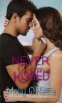 Never Been Kissed - Molly O'Keefe