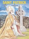 Saint Patrick - Lawrence G. Lovasik